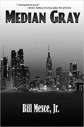 Amazon.com: Median Gray (9781950502271): Mesce Jr., Bill: Books
