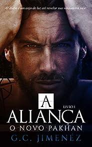 A Aliança: O Novo Pakhan (Máfia Russa - Bratva Livro 1)