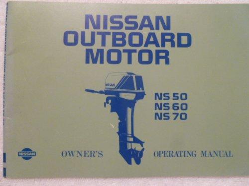 Nissan Outboard Motor Operating Manual NS 50, NS 60, NS 70