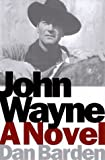John Wayne, Dan Barden, 0385487096