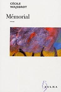 Mémorial par Cécile Wajsbrot