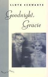 Goodnight, Gracie (Phoenix Poets)