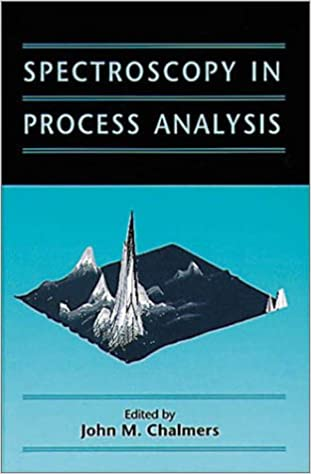 Spectroscopy in Process Analysis (Sheffield Analytical Chemistry Series)