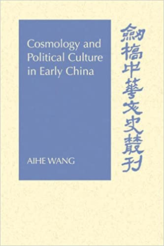 Amazon.com: Cosmology and Political Culture in Early China (Cambridge Studies in Chinese History, Literature and Institutions) (9780521027496): Aihe Wang: ...