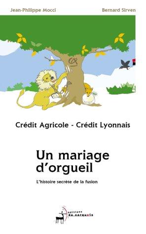 credit-lyonnais-credit-agricole-un-mariage-dorgueil