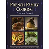 French Family Cooking, Françoise Bernard, 0025101803