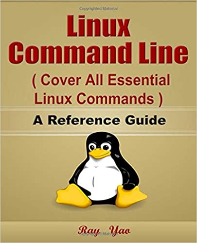 Linux Command Line, Cover All Essential Linux Commands. A Reference Guide! Epub Descargar Gratis