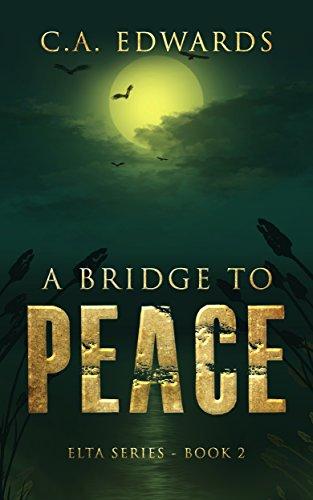 A Bridge to Peace (Elta Series Book 2)