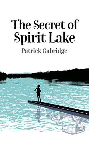 - The Secret of Spirit Lake