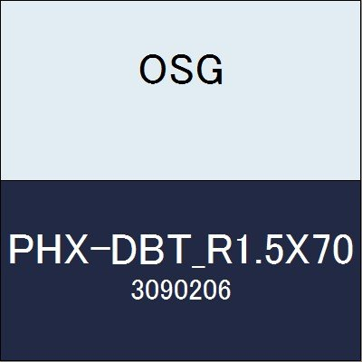 OSG エンドミル PHX-DBT_R1.5X70 商品番号 3090206