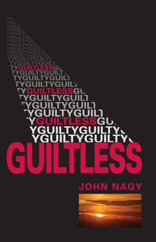 Read Online By John Nagy Guiltless (1st First Edition) [Paperback] ebook