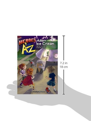 Amazon heroes a2z 1 alien ice cream superhero series amazon heroes a2z 1 alien ice cream superhero series heroes a to z volume 1 9780972846189 david anthony charles david lys blakeslee books fandeluxe Images
