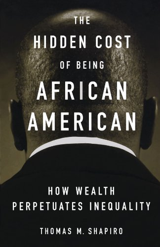 Search : The Hidden Cost of Being African American: How Wealth Perpetuates Inequality