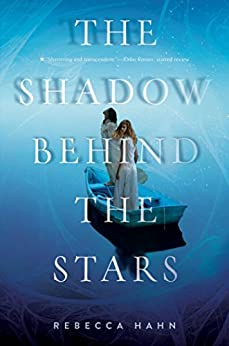 The Shadow Behind the Stars by [Hahn, Rebecca]