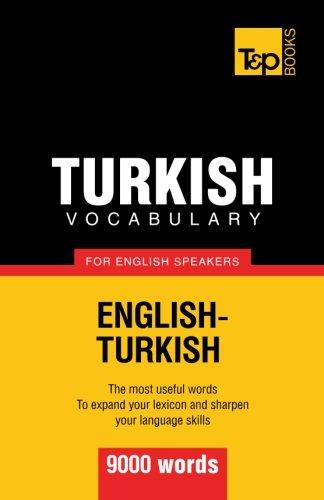 Turkish vocabulary for English speakers - 9000 - To Turkish English Dictionary