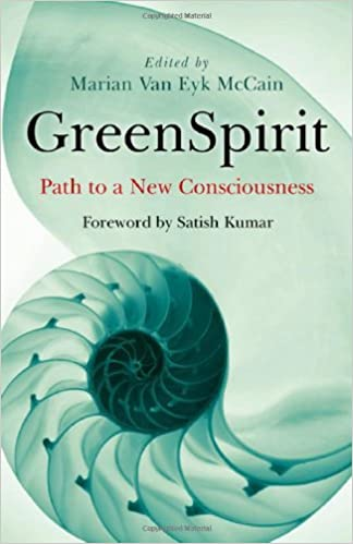 Greenspiritpath to a new consciousness amazon marian van greenspiritpath to a new consciousness amazon marian van eyk mccain 9781846942907 books malvernweather Choice Image