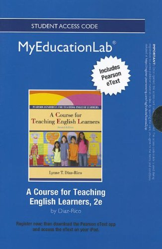 NEW MyEducationLab with Pearson eText -- Standalone Access Card -- for A Course for Teaching English Learners (myeducati