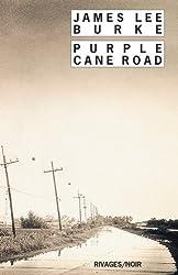 Purple Cane Road