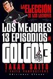 Golgo 13: Los Mejores 13 Episodios Tomo Unico (Spanish Edition)