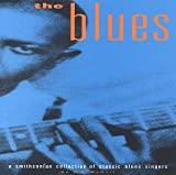 The Blues: A Smithsonian Collection of Classic Blues Singers