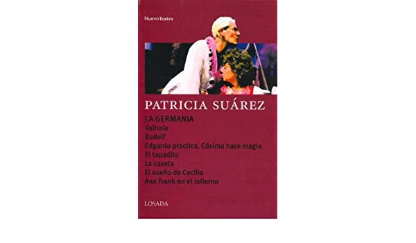 La Germania (Spanish Edition): Patricia Suarez: 9789500363235: Amazon.com: Books