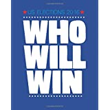 US Elections 2016  WHO WILL WIN
