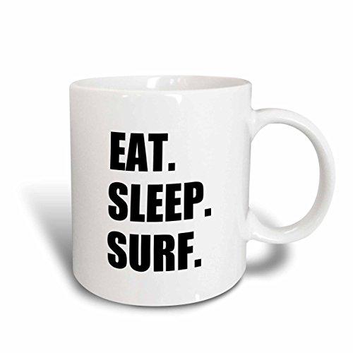 - 3dRose mug_180446_2 Eat Sleep Surf Fun Surfing Enthusiast Surfer Passion Black Text Ceramic Mug, 15-Ounce
