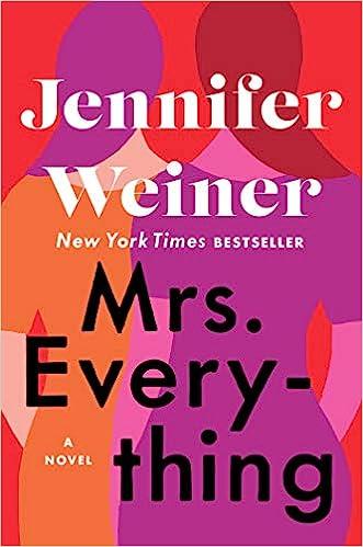 Mrs  Everything: A Novel: Jennifer Weiner: 9781501133480: Amazon com