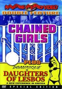 Chained Girls / Daughters of - Joseph Rouge