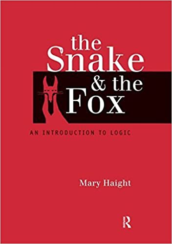 Book The Snake and the Fox: An Introduction to Logic by Mary Haight (1999-08-19)