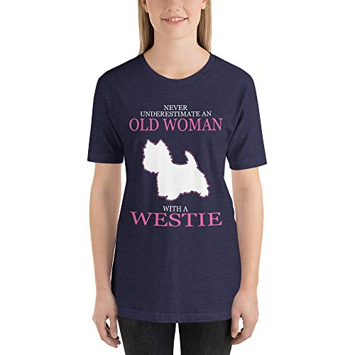 (Never Underestimate an Old Woman with A Westie T-Shirt, Westie T Shirt for Women)
