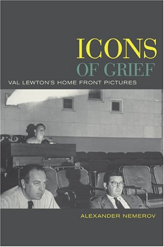 Icons of Grief: Val Lewton's Home Front Pictures