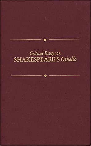com critical essays on shakespeare s othello critical  critical essays on shakespeare s othello critical essays on british literature