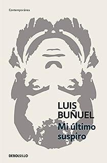 Mi último suspiro par Buñuel