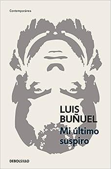 Mi Último Suspiro por Luis Buñuel epub