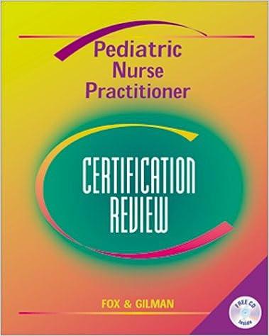 Pediatric Nurse Practitioner Certification Review: 9780323006446 ...