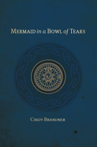 Mermaid in a Bowl of Tears (Exit Unicorns Series Book ()