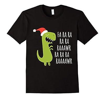 Funny Dinosaur Fa Ra Ra Rawr Rawr Christmas T-Rex Xmas Tee