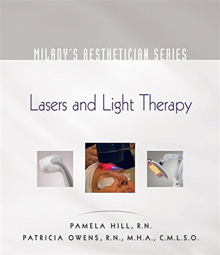 Pdf Health Milady's Aesthetician Series: Lasers and Light Therapy