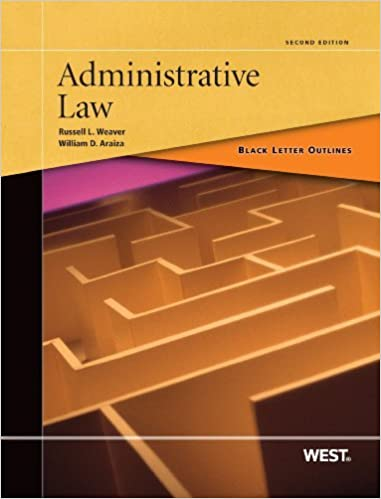 Book Black Letter Outline on Administrative Law by Russell Weaver (2013-09-30)