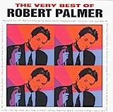 Music : The Very Best of Robert Palmer