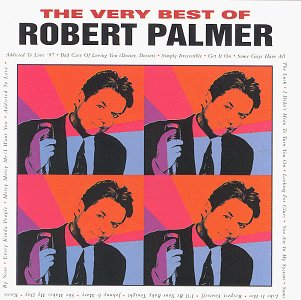 The Very Best of Robert Palmer by Angel