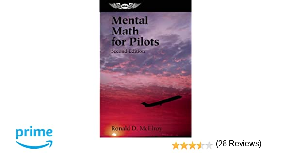 Mental Math for Pilots: A Study Guide (Professional Aviation ...
