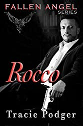 Rocco: To accompany the Fallen Angel Series: A Mafia Romance