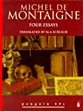 Image of Four Essays: Michel de Montaigne (Penguin 60s)