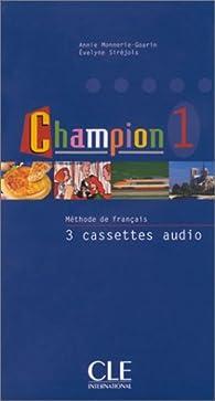 Champion 1 : Méthode de français (coffret 3 cassettes) par Annie Monnerie-Goarin