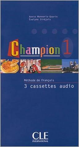 Livre Champion 1 : Méthode de français (coffret 3 cassettes) pdf, epub