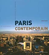 Paris contemporain : De Haussmann à nos jours, une capitale à l'ère des métropoles