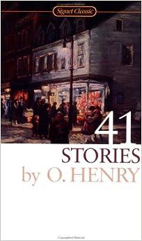 Henry O. : 41 Stories (Sc) (Signet classics)