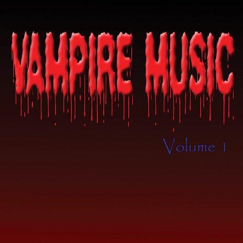 Vampire Music Volume 1 -